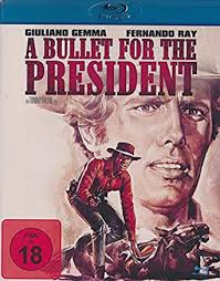 Amazon.com: A Bullet for the president: Gemma, Giuliano, Cuadra, Maria  Jesus, Saunders, Ray, Ray, Fernando, Wanders, Warren, Valerii, Tonino:  Movies & TV