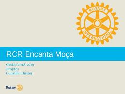 Posse do Conselho Diretor Rotary Club Encanta Moça 2018-2019