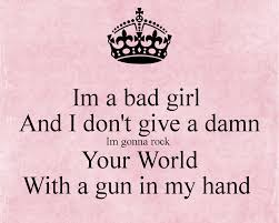 Quotes About Bad Girl 111 Quotes