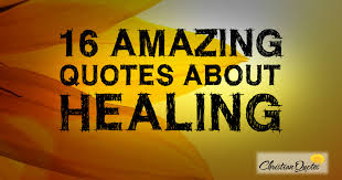 Quotes About Healing Enchanting 48 Amazing Quotes About Healing ChristianQuotes
