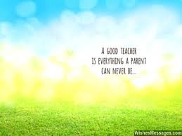 Good Teacher Quotes Inspiration Thank You Messages To Teachers From Parents Notes And Quotes