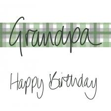 Maybe you would like to learn more about one of these? F And B Card Happy Birthday Grandpa