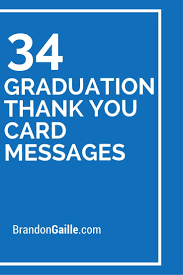 35 Graduation Thank You Card Messages Messages And Communication