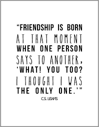 Cs Lewis Quotes On Friendship Cool CS Lewis Friendship Literary Quote By JenniferDareDesigns F R I
