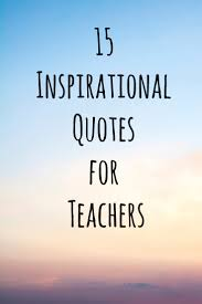 Teaching Quotes 100 Inspirational Quotes for Teachers Teach For America 28