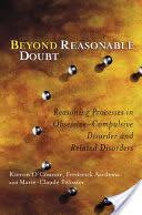 Beyond Reasonable Doubt: Reasoning Processes in Obsessive ...