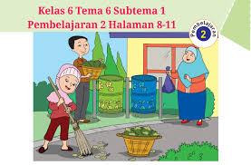 Ternyata bunga kering tidak sekadar menumpuk menjadi sampah. Kunci Jawaban Buku Tematik Tema 6 Kelas 6 Halaman 8 9 10 11 Koesrow