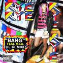 Bang [The Remixes]