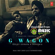 g wagon goldy goraya ft bohemia latest punjabi song listen makeup te breakup