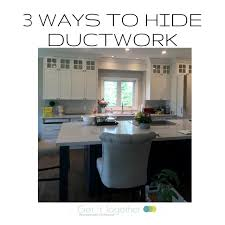 3 ways to hide duct work what are your