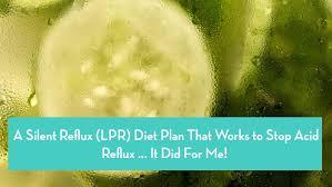 Acid Reflux Diet Chart A Silent Reflux Lpr Diet Plan That Works To Stop Acid