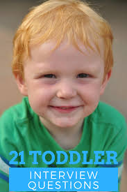 Interview Question What Do You Do For Fun Toddler Interview 21 Questions