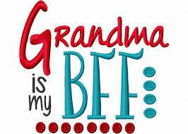 Grandma Embroidery Designs Grandma Is My Bff Machine Embroidery Design 4x4 5x7 6x10