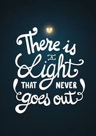 There Is A Light That Never Goes