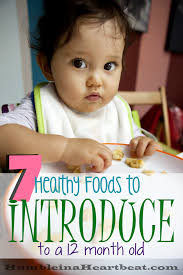 healthy foods to introduce at 12 months