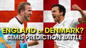 ENGLAND or DENMARK - Semis Prediction ...