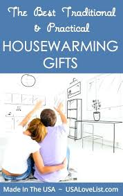 traditional housewarming gifts the best practical gift ideas 2016