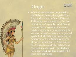 Where Do Dream Catchers Originate From Native American ppt video online download 1