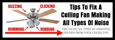 how to fix ceiling fan making noises