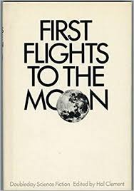 First Flights to the Moon: Clement, Hal (ed.): Amazon.com: Books