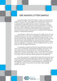 How To Write A Requirement Letter Expert Gre Waiver Letter Assistance Waiver Writing