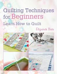 FREE ebook: Quilting Techniques for Beginners: Learn How to Quilt ... & FREE ebook: Quilting Techniques for Beginners: Learn How to Quilt Adamdwight.com