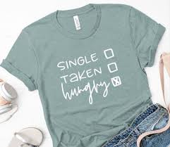 Single Available Hungry Shirt Hangry Af Shirt Food Shirt Many Colors Available Funny Shirt