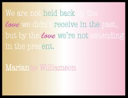 Marianne Williamson Quotes Cool Quote We Are Not Held Back By The Love Marianne Williamson