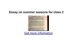 essay on summer seasons for class google docs