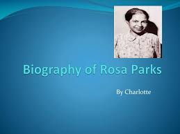 powerpoint biography powerpoint presentation biography ppt biography of rosa parks