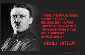 Hitler Quotes Amazing Quote Of Adolf Hitler Hitler Quotes And Rude Status For Whatsapp