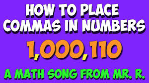How To Place Commas In Numbers A Place Value Math Song