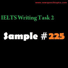 ielts writing task academic general sample essay topics  essay writing topics ielts 225