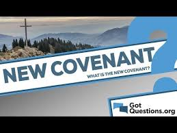 What Is The New Covenant Gotquestions Org