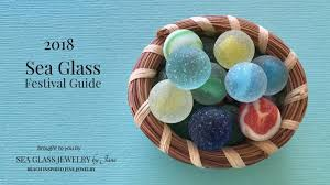 2018 sea glass festival guide brought to you by sea glass jewelry by jane