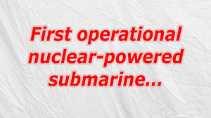 Image result for the first nuclear-powered submarine