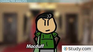 macduff in macbeth traits character analysis monologue video  macduff in macbeth traits character analysis monologue video lesson transcript com