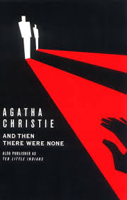 and then there were none by agatha christie and then there were none