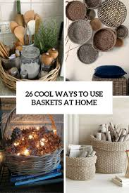 26 Cool Ways To Use Baskets At Home Decor  ShelternessBaskets For Home Decor