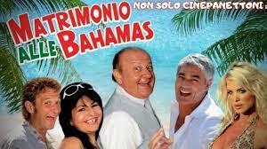 NON SOLO CINEPANETTONI : MATRIMONIO ALLE BAHAMAS - YouTube
