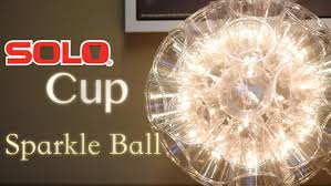 Plastic Cup Light Fixture How To Make A Sparkle Ball By Robeson Design Hildur K O