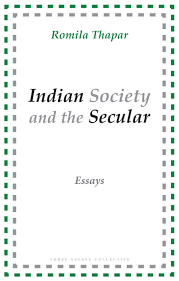 n society and the secular essays by romila thapar three  publicity cover romila front jpg