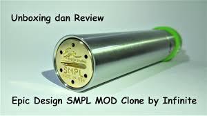 Smpl Epic Design Unboxing Dan Review Epic Design Smpl Mod Clone By Infinite