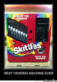 Create The Rainbow Skittles Vending Machine Classy Taste The Rainbow By Scottishgripper Meme Center