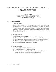 Para komponen yang berkaitan dengan agenda tersebut juga akan semakin mudah dalam. Doc Proposal Kegiatan Tengah Semester Class Meeting Proposal Kegiatan Tengah Semester Class Meeting Reni Milawati Academia Edu