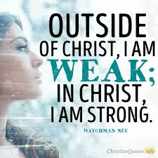 Daily Christian Quote Best Of 24 Strengths Found In Christ ChristianQuotes