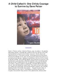 a child called it one childs courage to survive by unbelievable a child called it one childs courage to survive by dave pelzer unbelievable