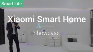 Smart Life: <b>Xiaomi Smart Home</b> Living Explained - YouTube
