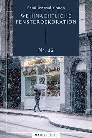 Familientraditionen Nr 12 Weihnachtliche Fensterdekoration
