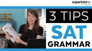 sat grammar tips crush the writing and language section  sat grammar tips crush the writing and language section supertutortv